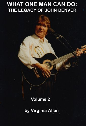 THE LEGACY OF JOHN DENVER Vol. 2 (WHAT ONE MAN CAN DO THE LEGACY OF JOHN DENVER)
