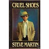 Cruel Shoes, Steve Martin, 0517330806