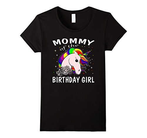Womens Mommy Of The Birthday Girl Unicorn T-Shirts Gifts Mom Mother Small Black