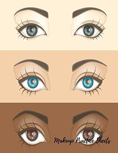Costume Design Worksheet (Makeup Practice Sheets: Eye Make Up Chart Large Notebook)