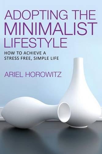 Adopting the Minimalist Lifestyle
