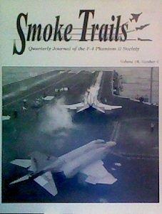 Smoke Trails: Journal of the F-4 Phantom II Society (Volume 10, Number 4)