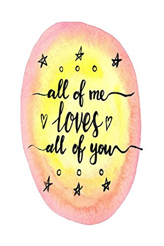 All Of Me Loves All Of You: Blank Paged Book Portable PDF