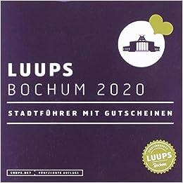 Luups Bochum 2020 Stadtfuhrer Mit Gutscheinen Amazon Fr