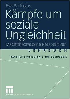 Kämpfe um soziale Ungleichheit: Machttheoretische Perspektiven (Studientexte zur Soziologie)