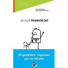 Je suis licencié(e) 25 questions-réponses pour me défendre (Droit dans la poche) (French Edition)