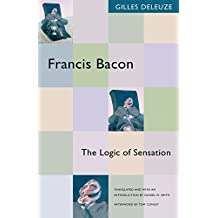 Francis Bacon: The Logic of Sensation