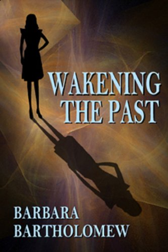 Wakening the Past: A Time Travel Romance (Medicine Stick Series Book 2)