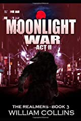 Moonlight War- Act II (The Realmers) Paperback