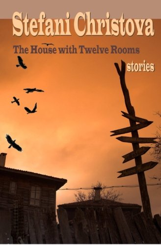 The House with Twelve Rooms: stories pdf epub