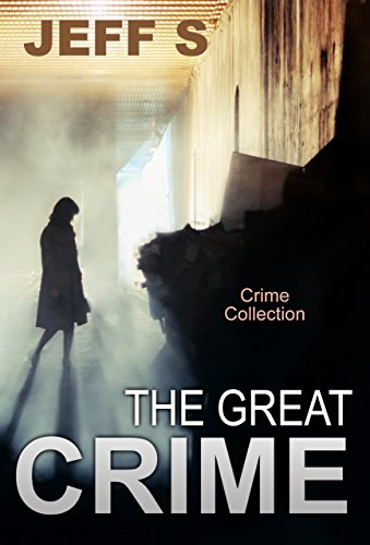 The Great Crime: Crime Psychological Suspense: (Mystery