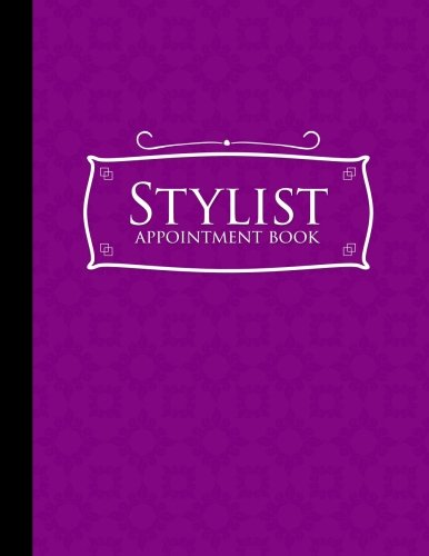Download Stylist Appointment Book: 6 Columns Appointment Organizer Planner, Cute Appointment Book, Timed Appointment Book, Purple Cover (Volume 17) pdf