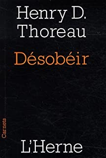 Désobéir, Thoreau, Henry David (1817-1862)
