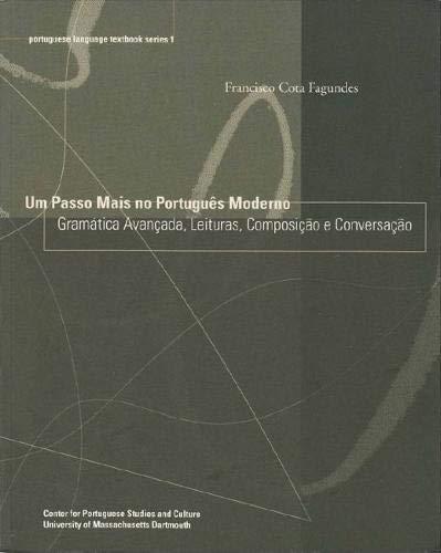Um Passo Mais no Português Moderno: Gramática...