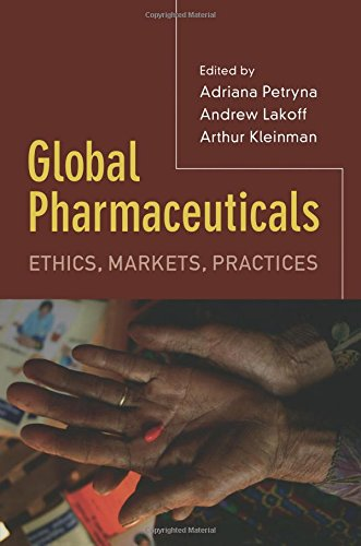 Global Pharmaceuticals  Ethics  Markets  Practices