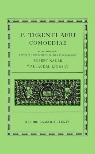 Comoediae: Andria, Heauton Timorumenos, Eunuchus, Phormio, Hecyra, Adelphoe (Oxford Classical Texts Series) (Latin Edition)