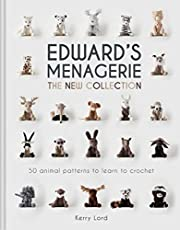 Edward's Menagerie: The New Collection: 50 Animal Patterns to Learn to Crochet (Volume 4)