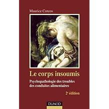 CORPS INSOUMIS (LE), 2E ÉD.