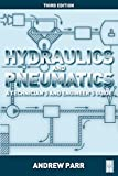 Hydraulics and Pneumatics: A Technician's and