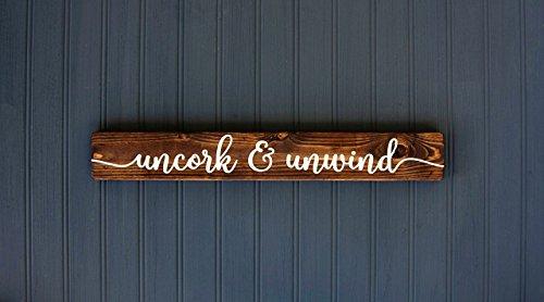 Wine Wood Sign, Uncork & Unwind, Handmade Rustic Decor, 18