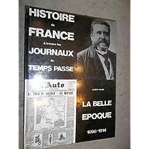 La Belle Epoque, 1898-1914