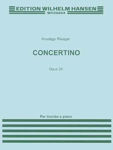 CONCERTINO FOR TRUMPET AND STRINGS OP. 29 (TPT IN B AND C WITH PIANO REDUCTION)