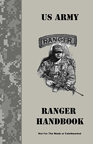 Ranger Handbook: Not For The Weak or Fainthearted by [Army, US]
