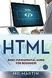 Html: Basic Fundamental Guide for Beginners (Volume 1)