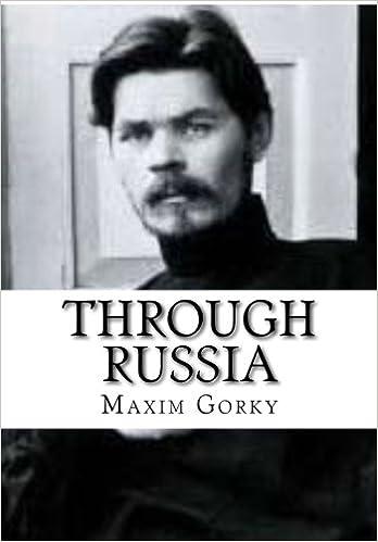 Through Russia Maxim Gorky 9781523734085 Amazon Books