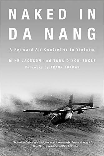 Amazon Naked In Da Nang A Forward Air Controller In Vietnam