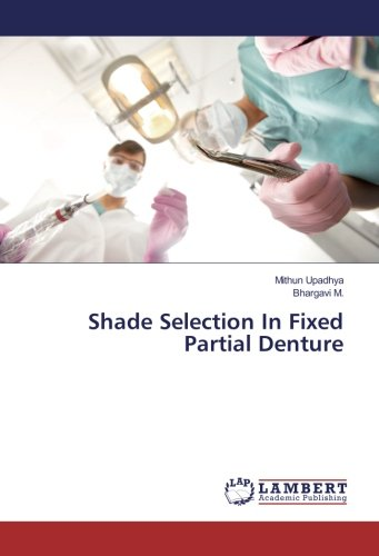 Shade Selection In Fixed Partial Denture - Fixed Partial Denture