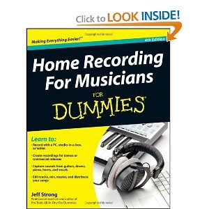 Home Recording For Musician For Dummies 4th (Fourth) Edition byStrong