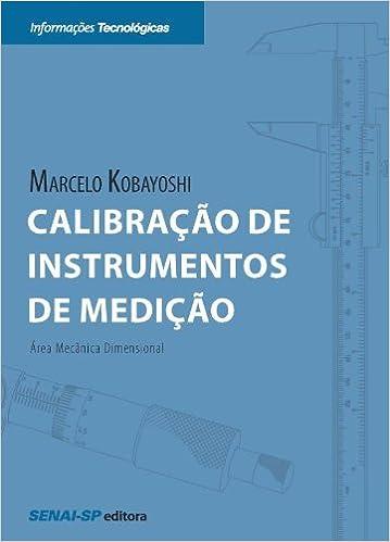Calibração de Instrumentos de Medição (Portuguese Edition)