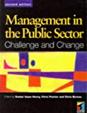img - for Management in the Public Sector: Challenge and Change book / textbook / text book