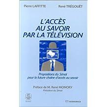 L'acces Au Savoir Par la Television