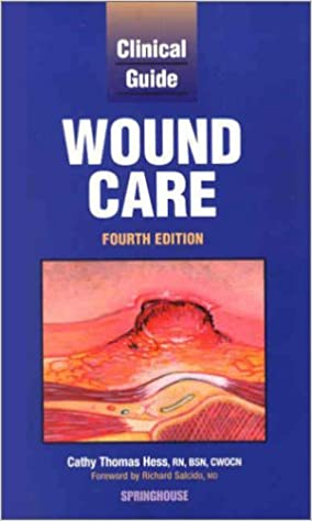 Clinical Guide To Wound Care 9781582551692 Medicine Health