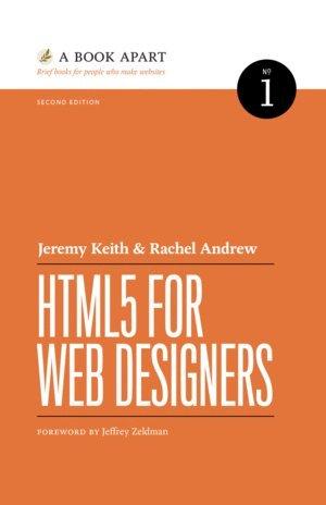 HTML5 FOR WEB DESIGNERS, Second - Designer Jeremy