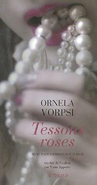 Tessons roses par Ornela Vorpsi