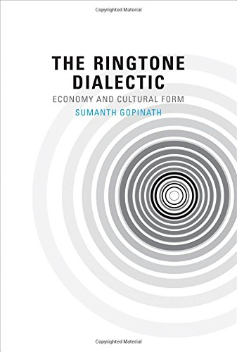 The Ringtone Dialectic: Economy and Cultural Form (The MIT Press)