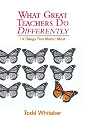 What Great Teachers Do Differently: Fourteen Things That Matter Most