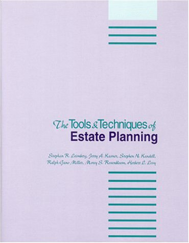 Tools and Techniques of Estate Planning, 12th Edition