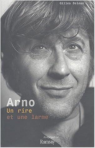 Livre gratuits en ligne Arno : Un rire et une larme pdf epub