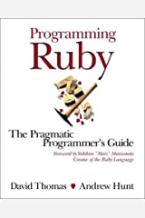 Programming Ruby: A Pragmatic Programmer's Guide Paperback