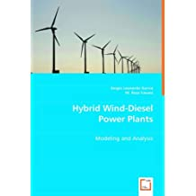 Hybrid Wind-Diesel Power Plants: Modeling and Analysis