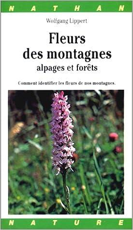 Lire Miniguide tout terrain - Fleurs des montagnes - Alpages et forêts pdf epub