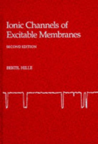 Ionic Channels of Excitable Membranes - Excitable Membranes