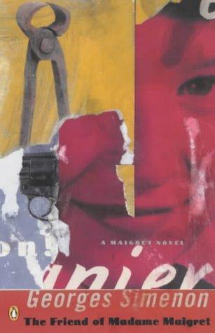 The Friend of Madame Maigret (Penguin Modern Classics) pdf