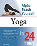 Teach Yourself Yoga in 24 Hours, Linda Johnsen, 0028644123