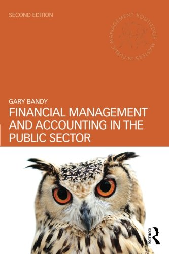 Financial Management and Accounting in the Public Sector (Routledge Masters in Public Management)