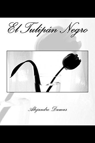 El Tulipan Negro (Spansih Edition)  [Dumas, Alejandro] (Tapa Blanda)